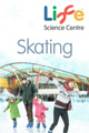 Skating at Life Science Centre