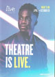 Live Theatre April-October