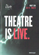 Live Theatre July - March